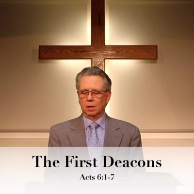 The first deacons