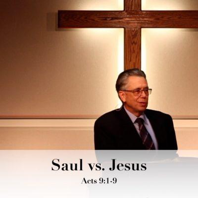 Saul vs. Jesus