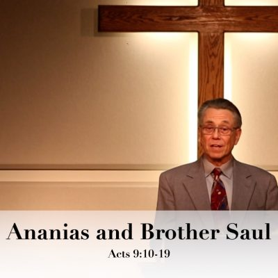 Ananias and Brother Saul